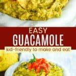 Kid-Friendly Guacamole Recipe Pinterest Collage