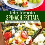 Tomato Spinach Frittata Recipe Pinterest Collage