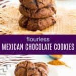 Flourless Mexican Chocolate Cookies Pinterest Collage