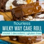 Gluten Free Caramel Chocolate Cake Roll Recipe Pinterest Collage