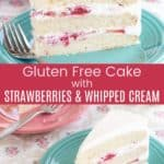 Gluten Free Cake with Strawberries and Cream Pinterest Collage