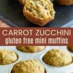Gluten Free Carrot Zucchini Muffins Pinterest Collage