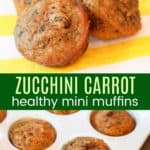 Healthy Carrot Zucchini Min Muffins Pin
