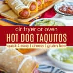 Oven or Air Fryer Hot Dog Taquitos Pinterest Collage