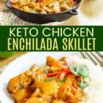 Cheesy Chicken Enchilada Skillet Pinterest Collage