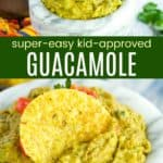 Kid Friendly Guacamole Pinterest Collage