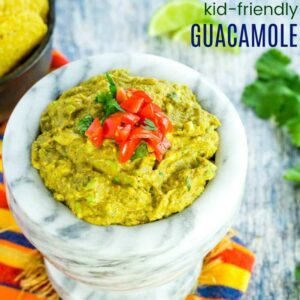 Kid Friendly Recipe for Guacamole image with title