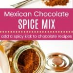 Mexican Chocolate Spice Blend Pinterest Collage