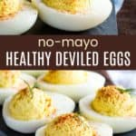 Greek Yogurt No Mayo Deviled Eggs Pinterest Collage