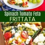 Feta Tomato Spinach Frittata Recipe Pinterest Collage