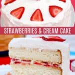 Strawberries and Cream Layer Cake Recipe Pinterest Collage