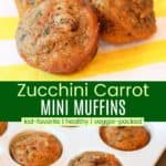 Healthy Zucchini Carrot Mini Muffins Recipe Pinterest Collage
