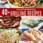 40 Grilling Recipes Pinterest Collage