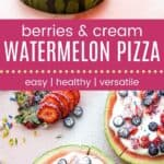 Berries and Cream Watermelon Pizza Pin Collage Dark