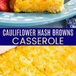 Cauliflower Hash Brown Casserole Pinterest Collage