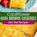 Cauliflower Hash Browns Casserole Pinterest Collage Template
