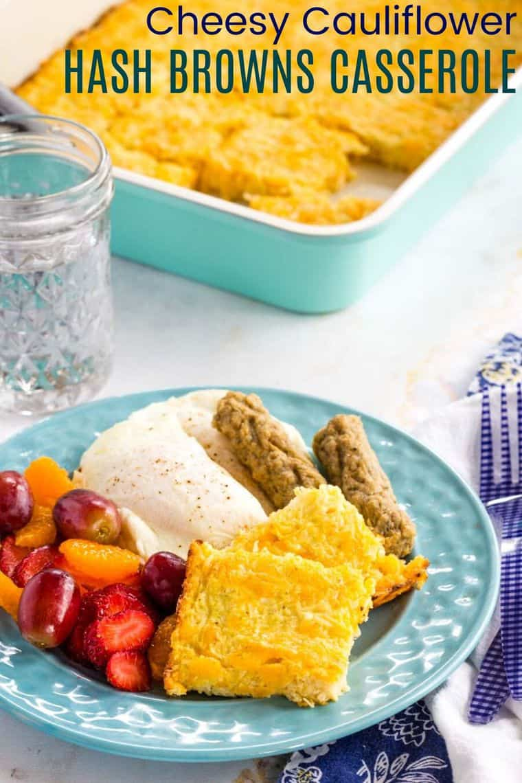 Cheesy Cauliflower Hash Browns Casserole Recipe Image with title text