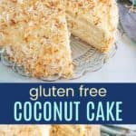 Gluten Free Coconut Cake Recipe Pinterest Collage