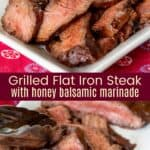 Honey Balsamic Marinated Flat Iron Steak Pinterest Collage