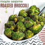 Maple Sesame Roasted Broccoli featured image