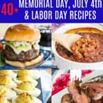 Memorial Day, Fourth of July, and Labor Day Recipes Pinterest Collage
