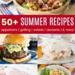 50+ Summer Recipes Pinterest Collage