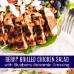 Berry Grilled Chicken Salad with Blueberry Balsamic Dressing Pinterest Collage