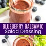 Blueberry Balsamic Salad Dressing Pinterest Collage