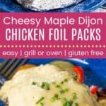 Cheesy Maple Dijon Chicken Foils Packs Pin Template Long