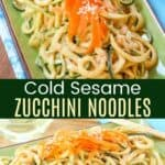 Cold Sesame Zucchini Noodles Pinterest Collage