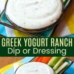 Greek Yogurt Ranch Dip or Dressing Pinterest Collage