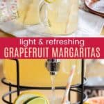 Light and Refreshing Grapefruit Margaritas Pinterest Collage