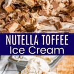 Nutella Toffee Ice Cream Pinterest Collage