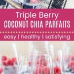 Triple Berry Coconut Chia Parfaits Recipe Pin Template Long
