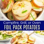 Campfire Grill or Oven Foil Pack Potatoes Pinterest Collage