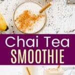 Chai Tea Smoothie Pinterest Collage