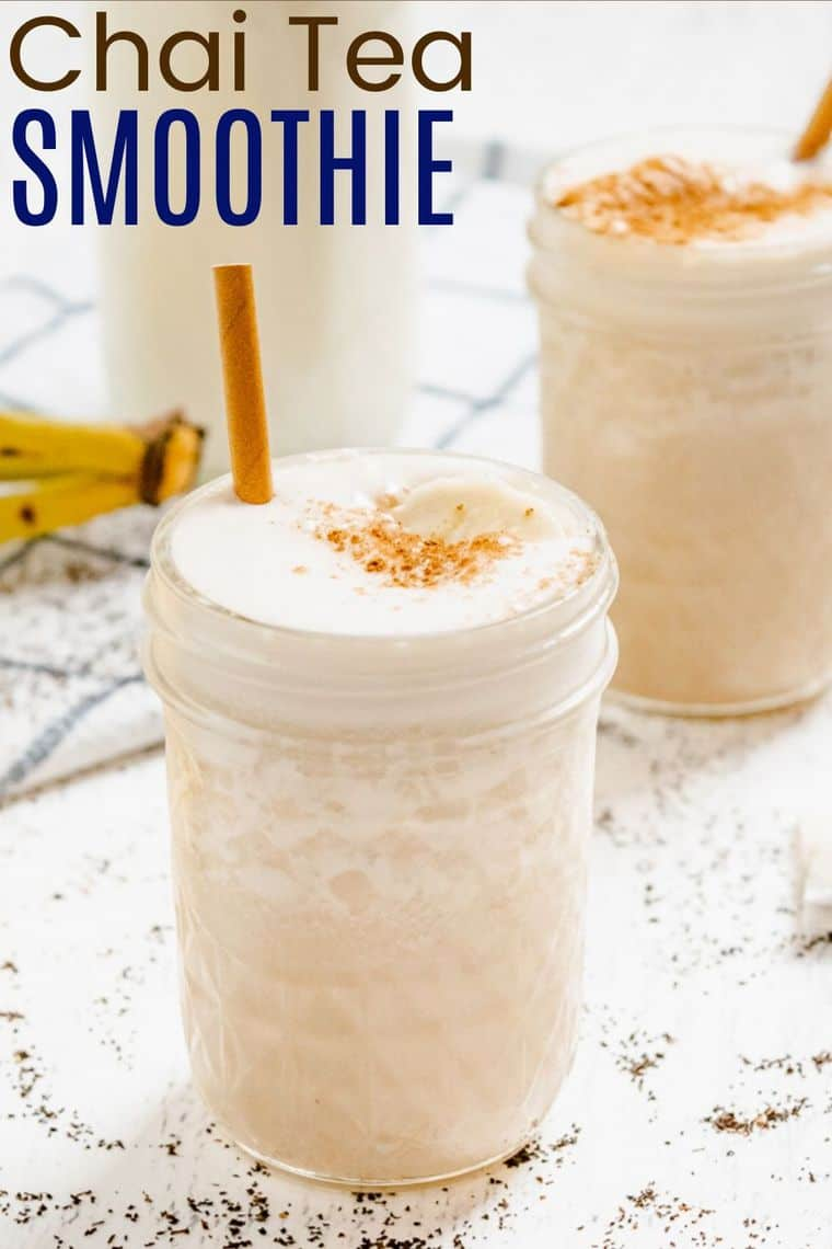 Chai Tea Smoothie Recipe Image with Title