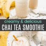 Creamy and Delicious Chai Tea Smoothie Pinterest Collage