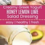 Creamy Greek Yogurt Honey Lemon Lime Salad Dressing Pin Template Long
