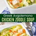 Greek Avgolemono Chicken Zoodle Soup Pinterest Collage