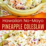 Hawaiian No-Mayo Pineapple Coleslaw Pinterest Collage