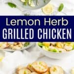 Lemon Herb Grilled Chicken Pinterest Collage