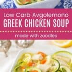 Low Carb Avgolemono Greek Chicken Soup Pin Template Long