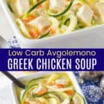 Low Carb Avgolemono Greek Chicken Soup Pinterest Collage