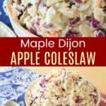 Maple Dijon Apple Coleslaw Pin Collage
