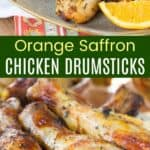 Orange Saffron Chicken Drumsticks Pinterest Collage