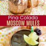 Pina Colada Moscow Mules Recipe Pinterest Collage