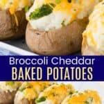 Broccoli Cheddar Baked Potato Recipe Pinterest Collage