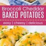 Broccoli Cheddar Baked Potatoes Pin Template Long