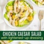 Chicken Caesar Salad Pinterest Collage